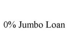 0% JUMBO LOAN