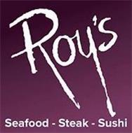 ROY'S SEAFOOD - STEAK - SUSHI