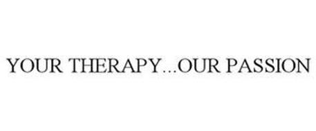 YOUR THERAPY . . . OUR PASSION