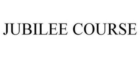 JUBILEE COURSE