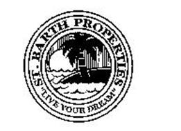 "ST. BARTH PROPERTIES ""LIVE YOUR DREAM"""