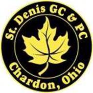 ST. DENIS G C & P C CHARDON, OHIO