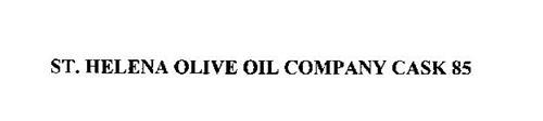 ST. HELENA OLIVE OIL COMPANY CASK 85