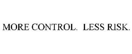 MORE CONTROL. LESS RISK.
