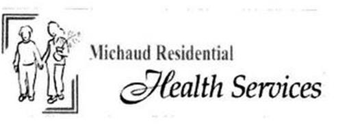 MICHAUD RESIDENTIAL HEALTH SERVICES