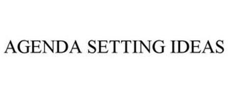 AGENDA SETTING IDEAS