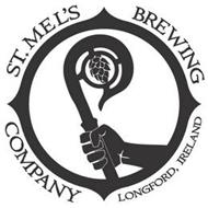 ST. MEL'S BREWING COMPANY LONGFORD, IRELAND