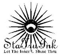 STA TRU INK LET THE INNER U SHINE THRU