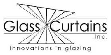 GLASS CURTAINS INC. INNOVATIONS IN GLAZING
