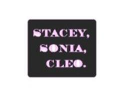 STACEY, SONIA, CLEO.