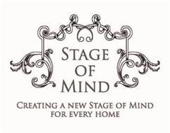 STAGE OF MIND CREATING A NEW STAGE OF MIND FOR EVERY HOME