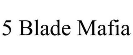 5 BLADE MAFIA