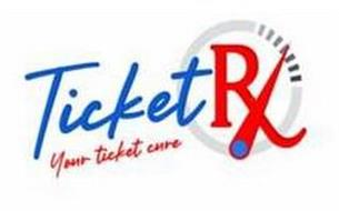 TICKETRX YOUR TICKET CURE