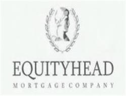 EQUITYHEAD MORTGAGE COMPANY