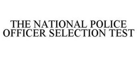 THE NATIONAL POLICE OFFICER SELECTION TEST