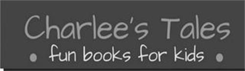 CHARLEE'S TALES FUN BOOKS FOR KIDS