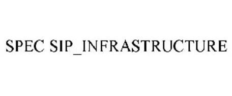 SPEC SIP_INFRASTRUCTURE