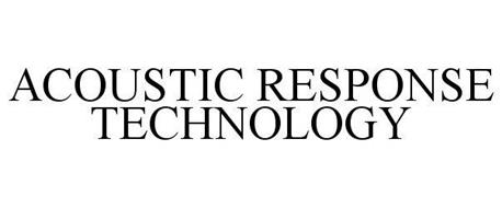 ACOUSTIC RESPONSE TECHNOLOGY
