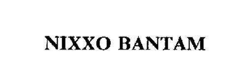 NIXXO BANTAM