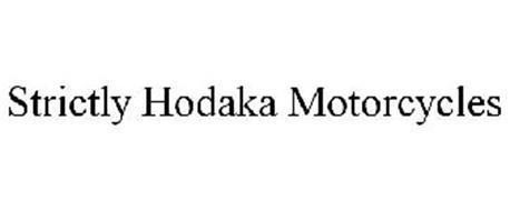 STRICTLY HODAKA MOTORCYCLES