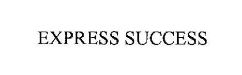 EXPRESS SUCCESS