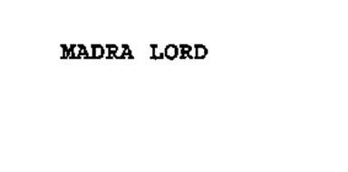 MADRA LORD