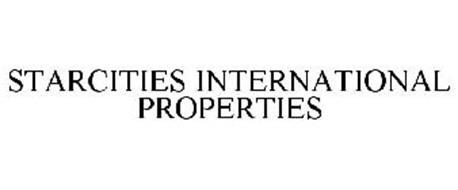 STARCITIES INTERNATIONAL PROPERTIES