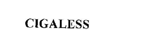 CIGALESS
