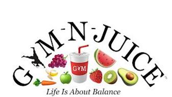 GYM -N- JUICE GYM LIFE IS ABOUT BALANCE
