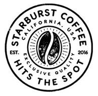 STARBURST COFFEE EST. 2016 HITS THE SPOT CALIFORNIA . USA EXCLUSIVE QUALITY