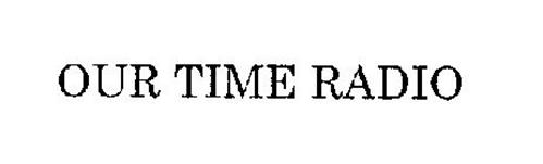 OUR TIME RADIO
