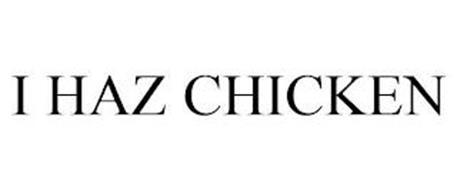 I HAZ CHICKEN