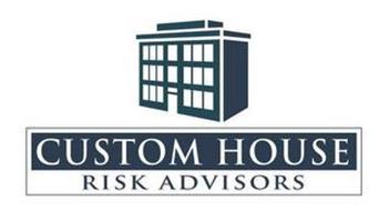 CUSTOM HOUSE RISK ADVISORS