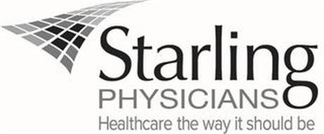 STARLING PHYSICIANS HEALTHCARE THE WAY IT SHOULD BE