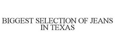 BIGGEST SELECTION OF JEANS IN TEXAS