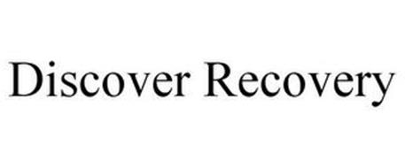 DISCOVER RECOVERY