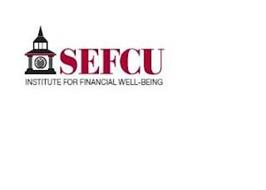 SEFCU INSTITUTE FOR FINANCIAL WELL-BEING