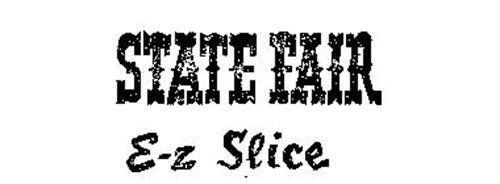 STATE FAIR E-Z SLICE
