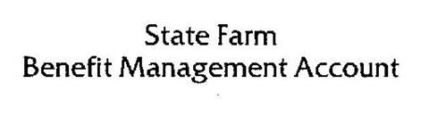STATE FARM BENEFIT MANAGEMENT ACCOUNT