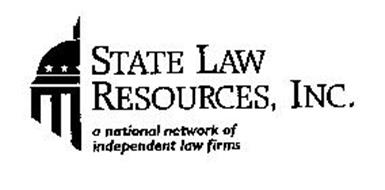 STATE LAW RESOURCES, INC. A NATIONAL NETWORK OF INDEPENDENT LAW FIRMS