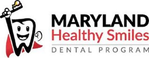 MARYLAND HEALTHY SMILES DENTAL PROGRAM