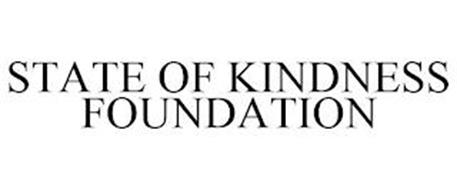 STATE OF KINDNESS FOUNDATION
