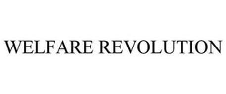 WELFARE REVOLUTION