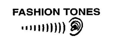 FASHION TONES