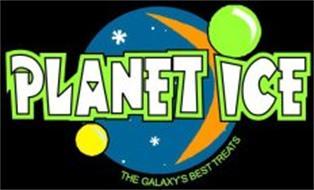 PLANET ICE THE GALAXY'S BEST TREATS