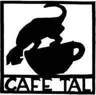 CAFE TAL