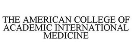 THE AMERICAN COLLEGE OF ACADEMIC INTERNATIONAL MEDICINE