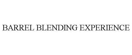 BARREL BLENDING EXPERIENCE