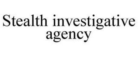 STEALTH INVESTIGATIVE AGENCY