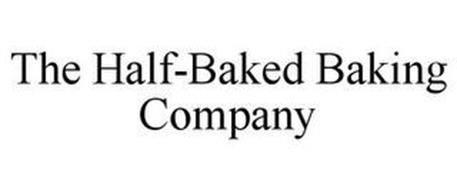THE HALF-BAKED BAKING COMPANY